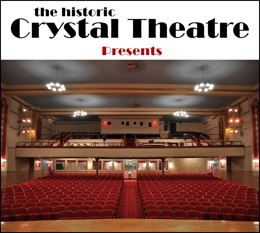 Crystal Theatre Presents