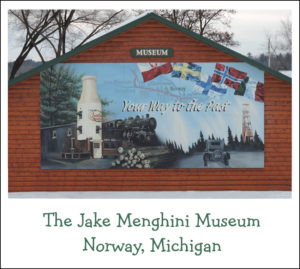 Jake Menghini Museum – Norway, MI